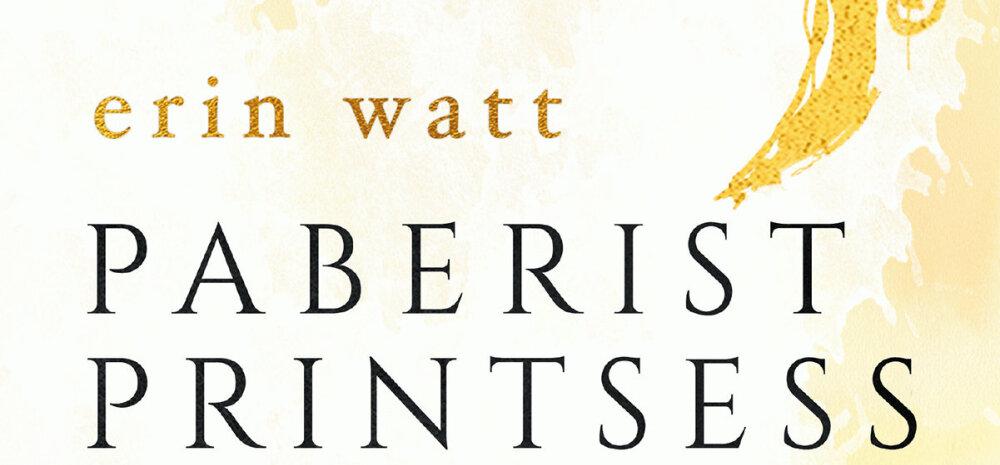 """LOE katkendit New York Timesi bestsellerist """"Paberist printsess"""": Issand jumal. See mees röövib mu ära."""