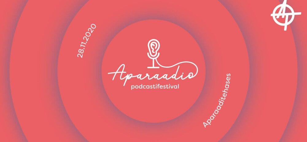 Ära maga maha! Täna toimub Eesti esimene podcastifestival Aparaadio