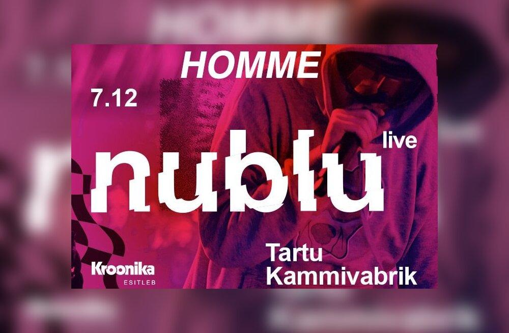 JUBA HOMME: Eesti popim artist nublu annab homme aasta viimase ja karjääri suurima kontserdi
