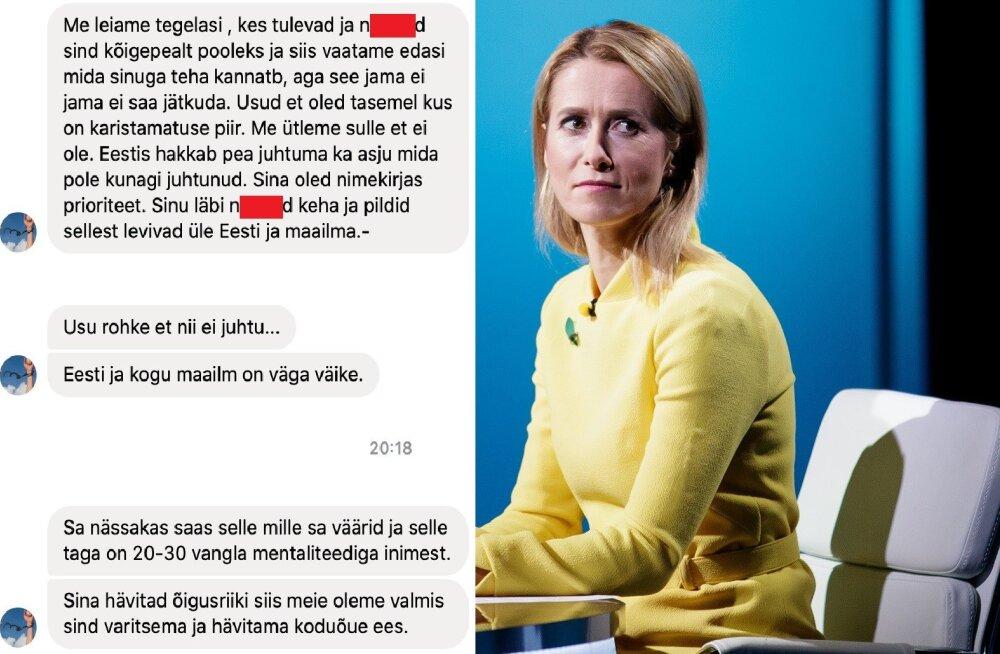 FOTO SÕNUMITEST   Ähvardaja tekst Kaja Kallasele: sa nässakas saad selle, mida väärid. Oleme valmis sind varitsema ja hävitama koduõue ees
