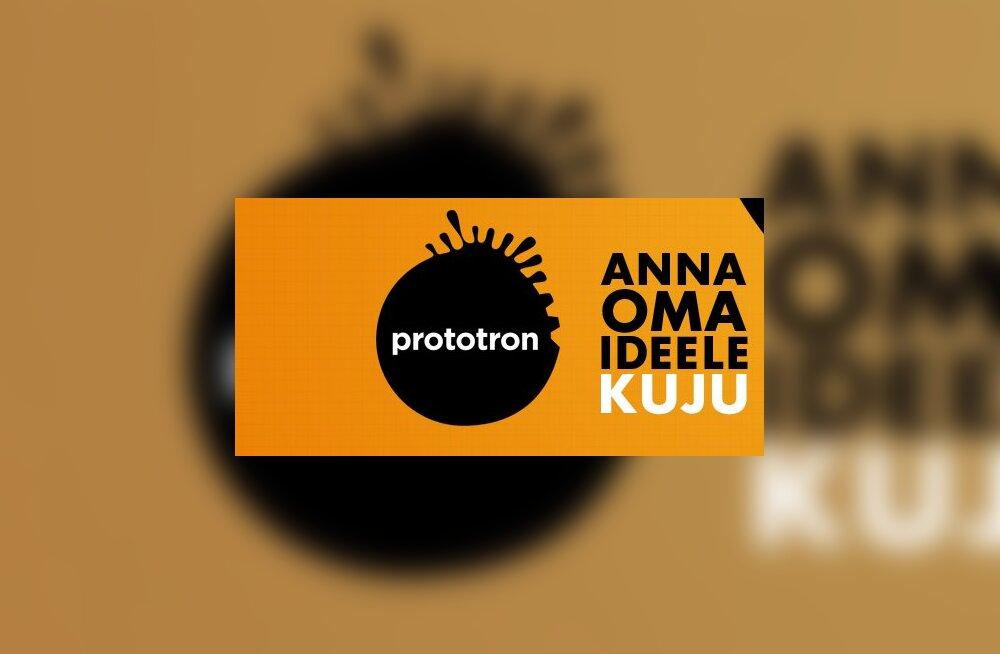 Kuidas Prototronilt idee elluviimiseks raha saada?