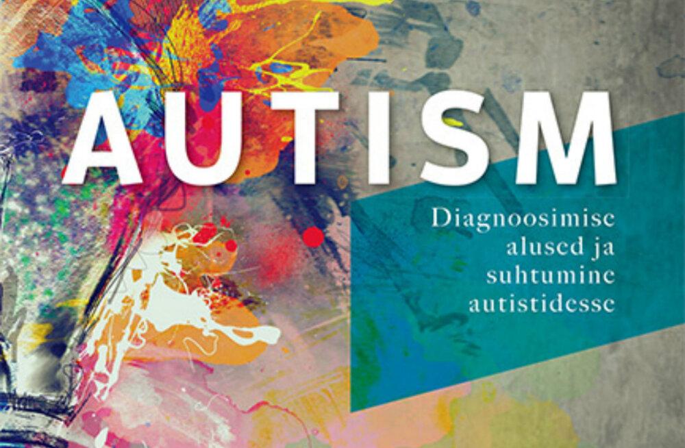 """Alkeemia lugemisnurk: """"Autism. Diagnoosimise alused ja suhtumine autistidesse"""" on raamat, mis aitab autistlikel lastel elus toime tulla"""