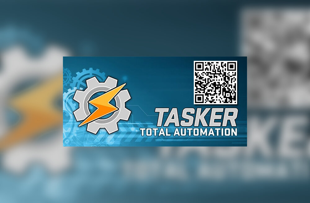 9aa8cc72d7f Androidi nutirakendus Tasker – soodsa hinnaga kõikvõimas ...