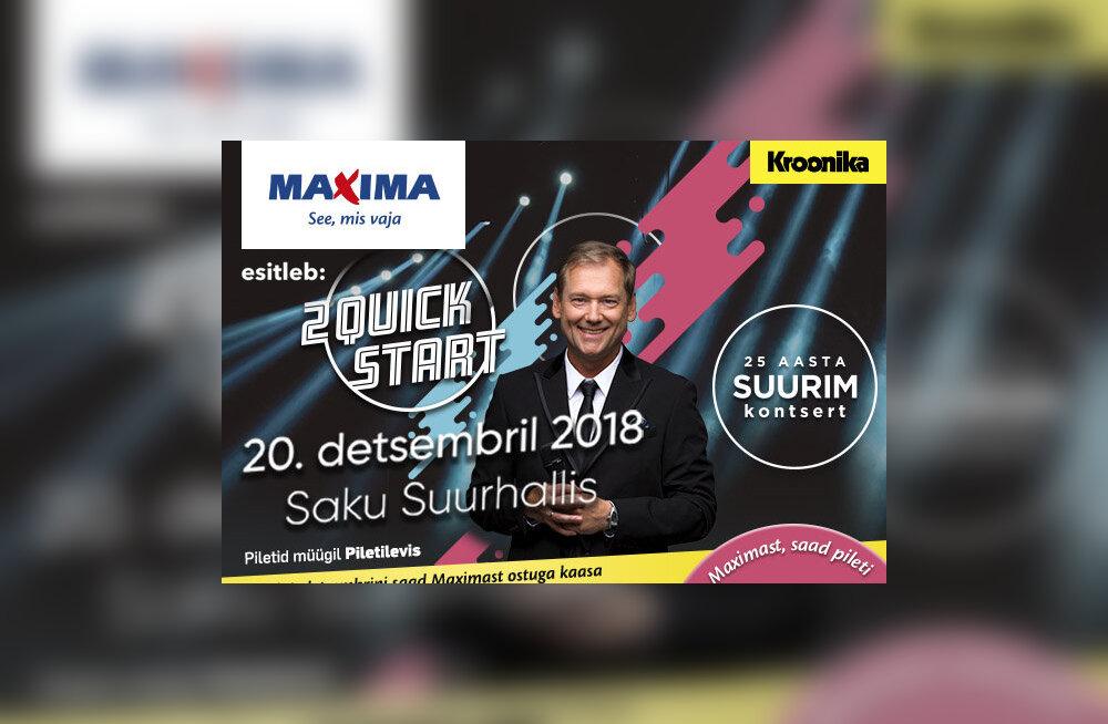 Kontserdile: Maximast saab 2 Quick Start suurkontserdi sooduskuponge!