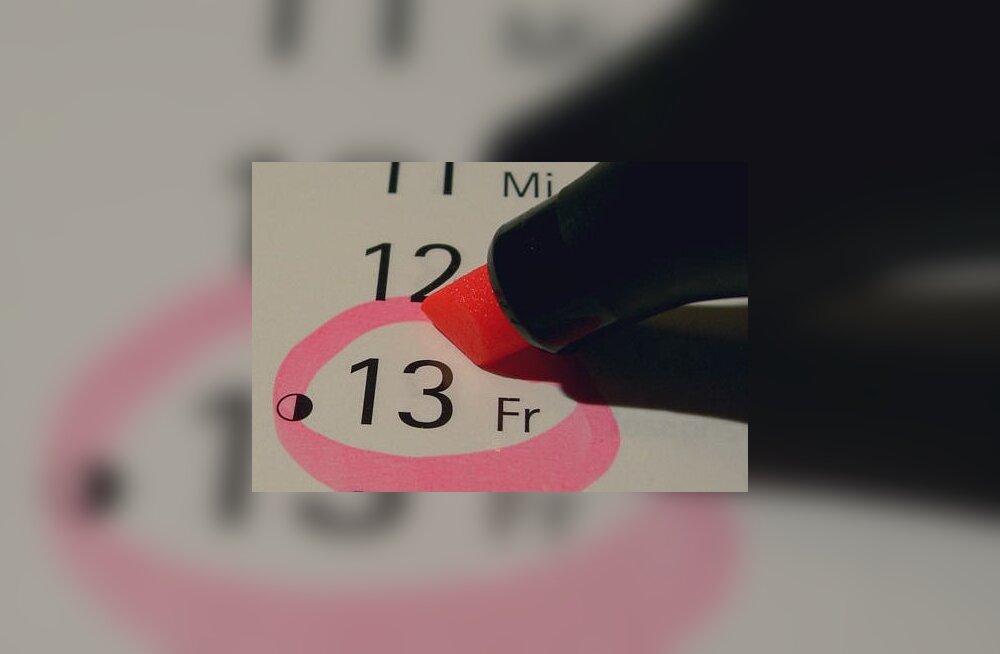 MEIE AJA HIRMUD: 13. ja reede - ei tea, mis selles päevas karta on?