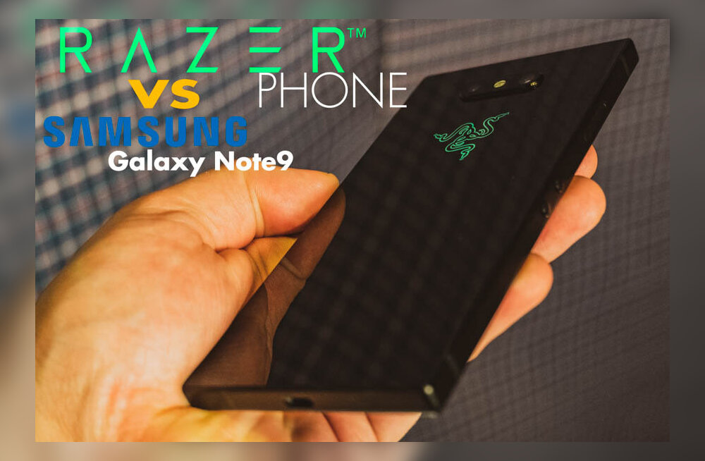 Razer Phone VS Galaxy Note 9