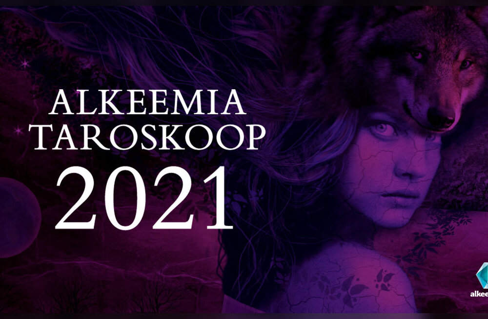 Alkeemia lugemisnurk: Alkeemia taroskoobi ennustused aastaks 2021