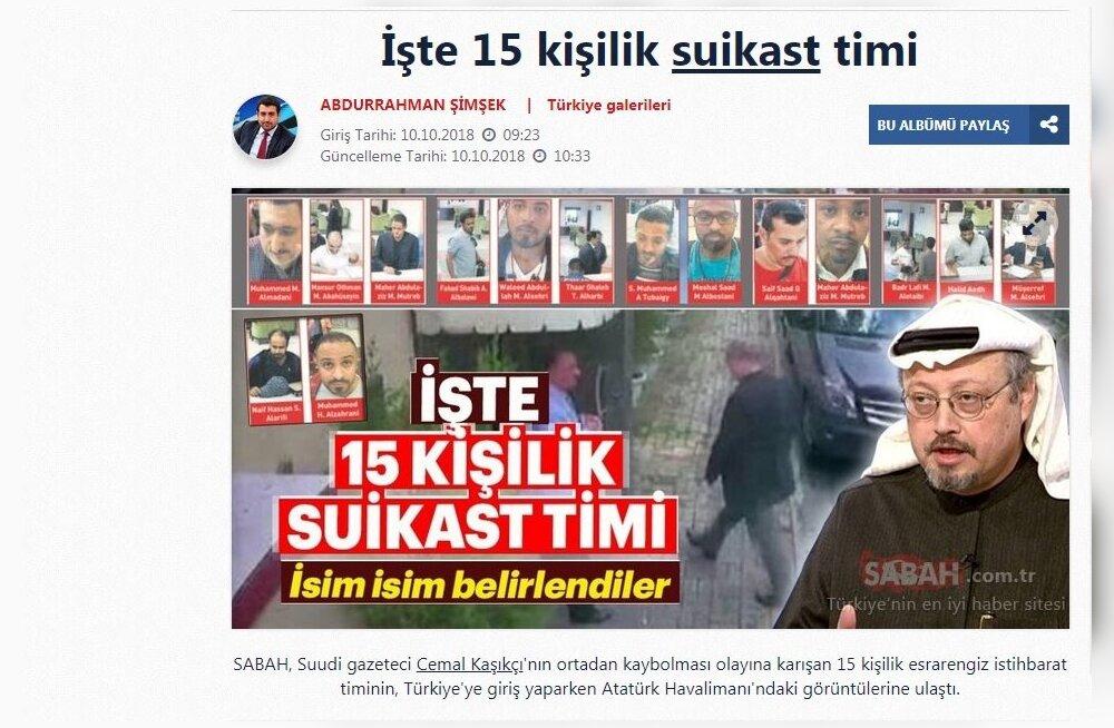 """Türgi ajaleht avaldas fotod väidetavast Saudi Araabia """"mõrvameeskonnast"""", mis olevat saadetud kadunud ajakirjanikku tapma"""
