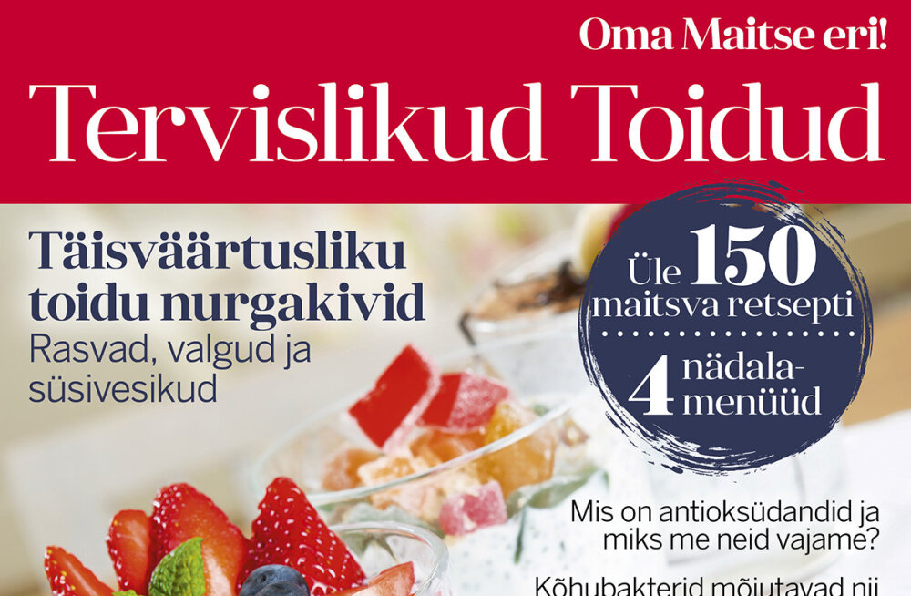 """TERVISLIKU TOIDU FÄNNIDELE — Oma Maitse eriväljaanne """"Tervislikud Toidud"""" nüüd müügil!"""