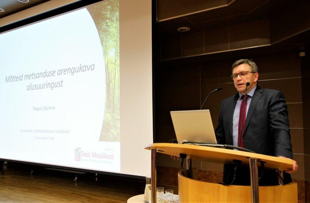 Konverentsil kõneles ka dotsent Paavo Kaimre metsanduse arengukava alusuuringust, mis on nüüd valmis. Alusuuringus rõhutatakse, et teavet tuleb koguda uuringutega.