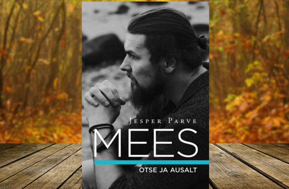 """Jesper Parve raamat """"Mees"""" annab aimu, mida tänapäev mees mõtleb ja tunneb"""