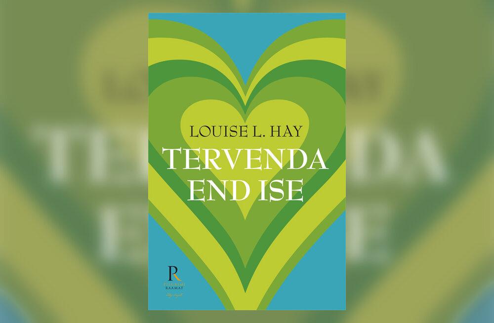 Louise L. Hay. Tervenda end ise