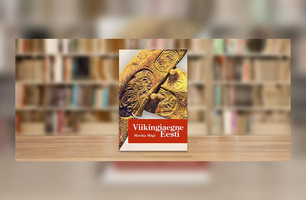 RAAMATUBLOGI: Eesti oli Põhjamaa ja meie esivanemad kõvad tegijad
