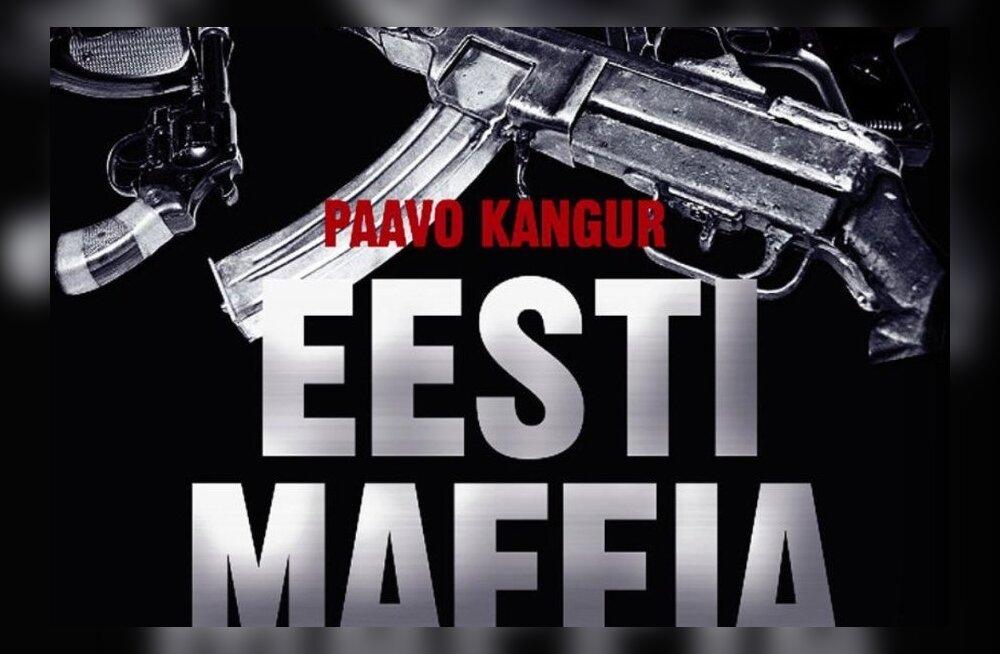 """Paavo Kanguri ülimenukas raamat """"Eesti maffia"""" troonib müügiedetabeleid"""