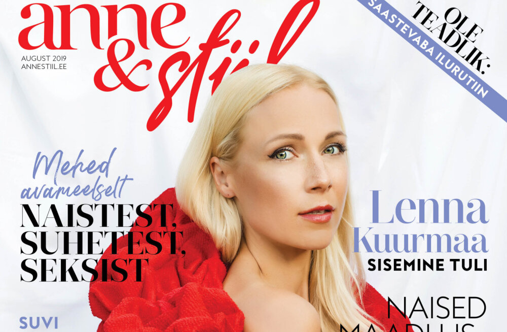 ANNE & STIILI UUES NUMBRIS | Lenna Kuurmaa suvi Setomaal, Marten Kuninga tasakaalukuse saladus ja Hanna Põlluaasa inspireeriv tantsuteekond