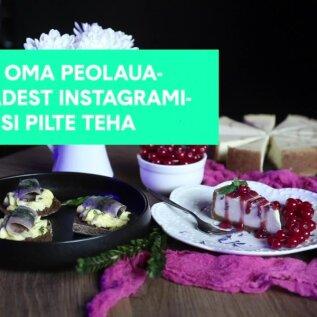 VIDEO | Vaata, kuidas kiluvõileivast ja tordist sotsiaalmeediat hullutavaid pilte teha