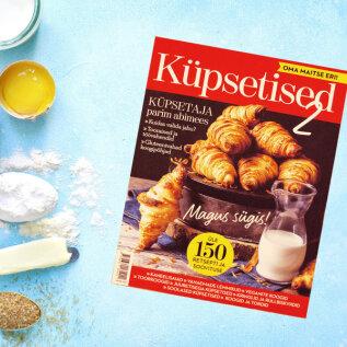 KÜPSETISED 2 | Ilmunud on ajakirja Oma Maitse erinumber!