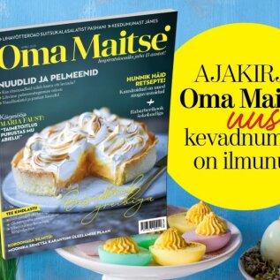 Ilmunud on ajakirja Oma Maitse värske number!