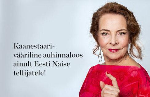 TELLIJAEELIS: Ajakiri Eesti Naine loosib ühele tellijale elegantse kingituse!