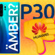 Kolm põhjust, miks Huawei P30 ei ole mõistlik ost