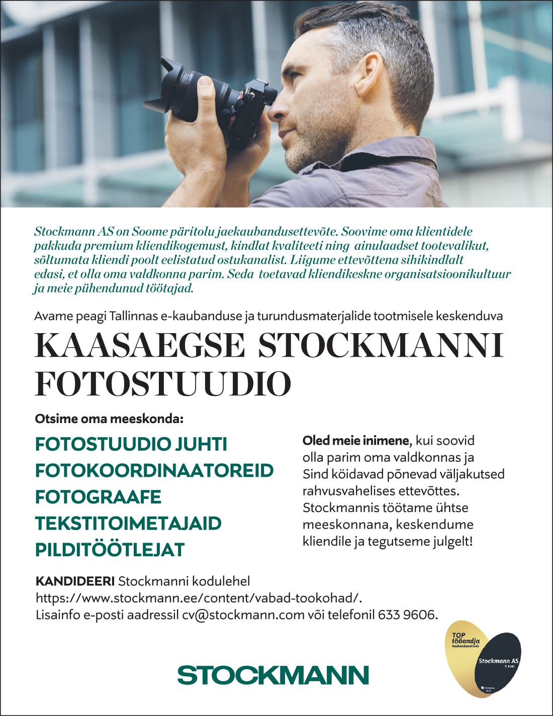 FOTOSTUUDIO JUHT, FOTOKOORDINAATOR, FOTOGRAAF, TEKSTITOIMETAJA, PILDITÖÖTLEJA