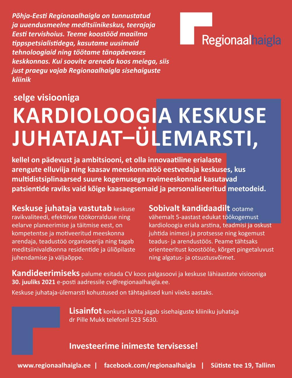 KARDIOLOOGIA KESKUSE JUHATAJA - ÜLEMARST